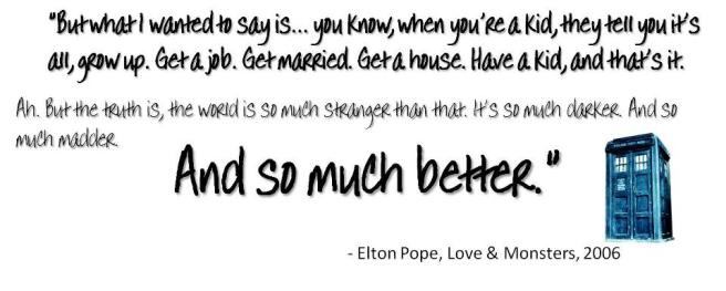 doctor who love & monsters life so much madder so much better quote elton pope facebook cover photo