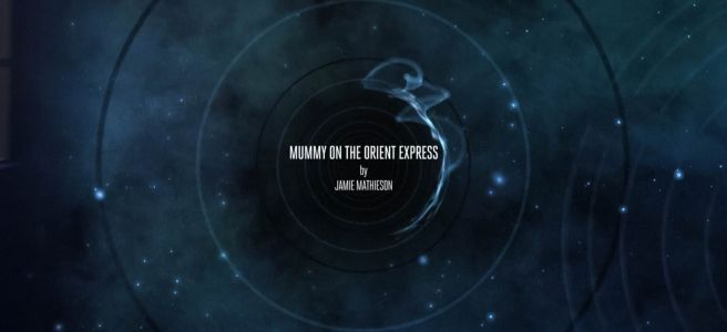 doctor who mummy on the orient express review jamie mathieson paul wilmshurst frank skinner foxes title sequence jenna coleman