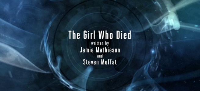 doctor who the girl who died review jamie mathieson steven moffat ed bazalgette vikings maisie williams title card