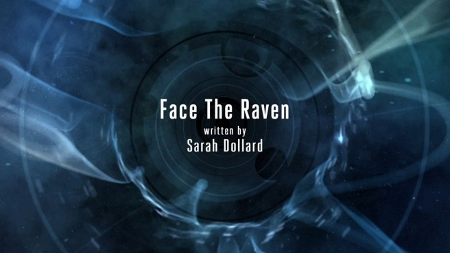 doctor who face the raven review sarah dollard steven moffat justin molotnikov jenna coleman clara oswald maisie williams me trap street
