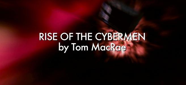 doctor who rise of the cybermen review tom macrae graeme harper russell t davies david tennant billie piper noel clarke cybermen