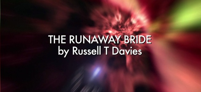 doctor who the runaway bride review donna noble wedding christmas special russell t davies euros lyn tardis title sequence