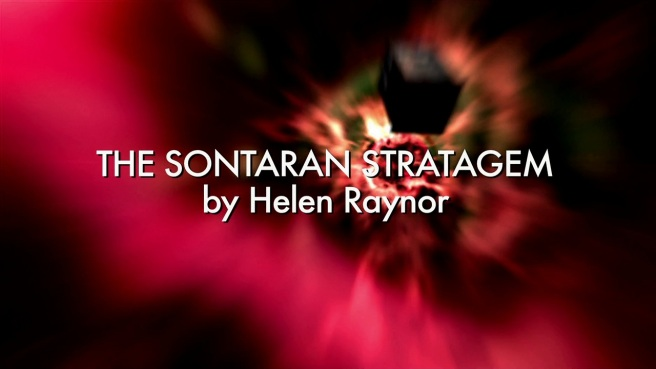 the sontaran stratagem doctor who review helen raynor douglas mackinnon series 4 russell t davies tenth doctor david tennant donna noble catherine tate