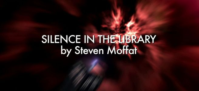 doctor who review silence in the library steven moffat euros lyn russell t davies vashat nerada river song alex kingston tenth doctor david tennant