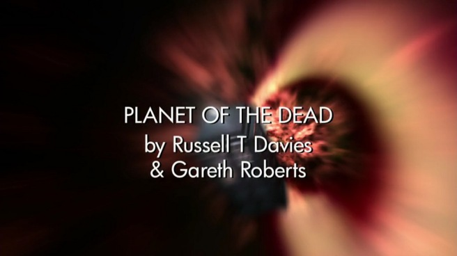 doctor who review planet of the dead russell t davies gareth roberts james strong david tennant michelle ryan dubai desert bus