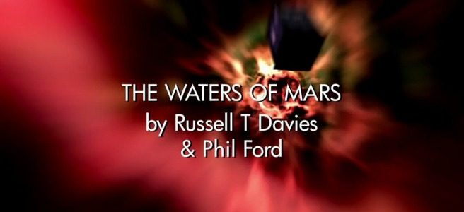 doctor who the waters of mars russell t davies phil ford graeme harper review